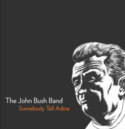 The John Bush Band - Sundays at the One2One Bar, Austin TX